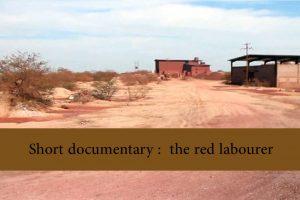 13 Short documentary   the red labourer 300x200 - Short Movie